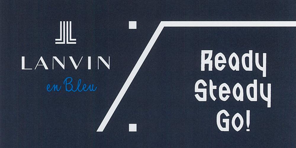 Lanvin En Bleu Ready Steady Go Lanvin En Bleu éンバンオンブルー Ņ¬å¼ãƒ–ランドサイト Lanvin En Bleu Japan Official Web Site